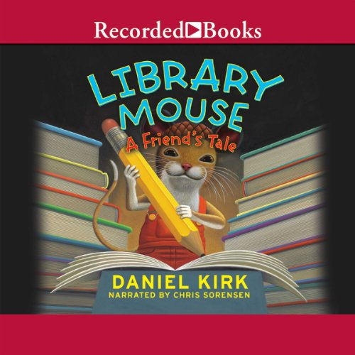 Library Mouse: A Friend's Tale cover art