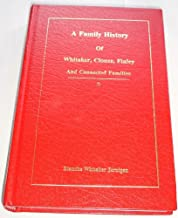 A family history: Whitaker, Clouse, Finley and connected families