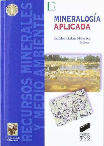 Mineralogía aplicada: 2 (Textos científico-técnicos)
