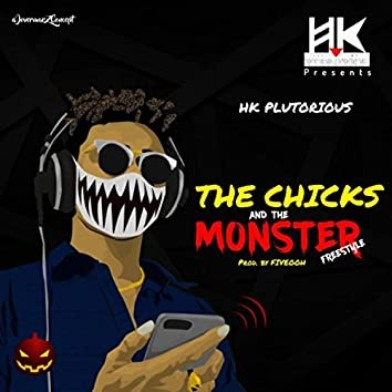 The Chicks and the Monster