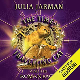 The Time-Travelling Cat and the Roman Eagle                   By:                                                                                                                                 Julia Jarman                               Narrated by:                                                                                                                                 David Collins                      Length: 3 hrs and 53 mins     3 ratings     Overall 4.7