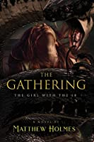 The Gathering (The Girl With the 18)