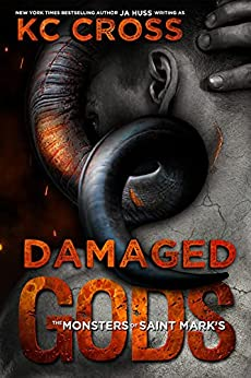 Damaged Gods: A Monster Romance (Monsters of Saint Mark's Book 1) by [JA Huss]