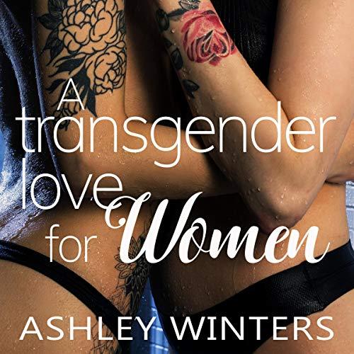 A Transgender Love for Women Titelbild