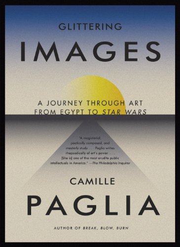 Glittering Images: A Journey Through Art from Egypt to Star Wars (English Edition)