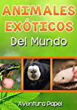 Animales Exóticos del Mundo