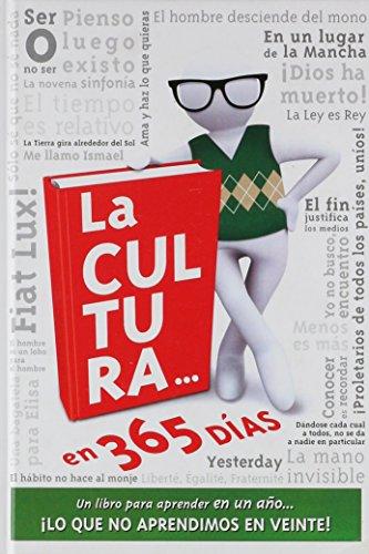 (2ª ed.) cultura en 365 dias, la - un libro para aprender en un año lo que no aprendimos en vente