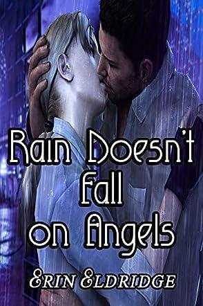 Rain Doesn't Fall on Angels