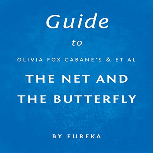 Guide to Olivia Fox Cabane's The Net and the Butterfly Titelbild