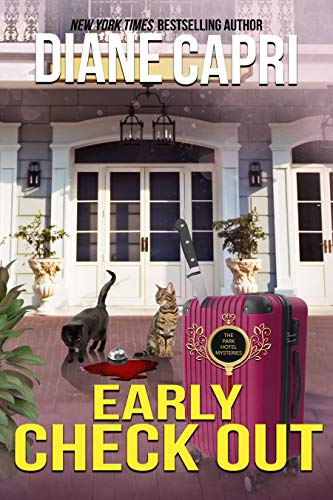 Early Check Out: A Park Hotel Mystery (The Park Hotel Mysteries Book 2)