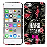 Glisten - Designer Hard Case for iPod Touch 7, iPod Touch 6, iPod Touch 5 - Work Hard Dream Big Quotes Printed Slim Profile Cute Plastic Snap on Back Cover