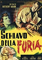 Schiavo Della Furia [Italian Edition]