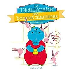 Le dictionnaire des bonnes manières pour les enfants... et pas que !