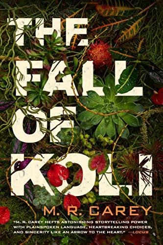 Amazon.com: The Fall of Koli (The Rampart Trilogy Book 3) eBook: Carey, M.  R.: Kindle Store