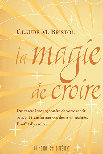 LA MAGIE DE CROIRE