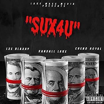 Sux4u (feat. Lze Blazay & Cheno Royal)