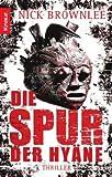 Die Spur der Hyäne: Thriller