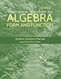 Algebra, Student Solutions Manual: Form and Function