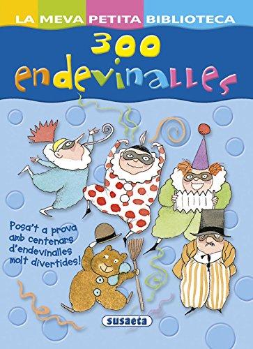 300 Endevinalles (La Meva Petita Biblioteca)