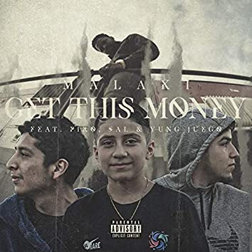 Get This Money (feat. Piro, Sal & Yung Juego)