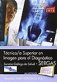 Técnico/a superior en imagen para el diagnóstico. Servicio Gallego de Salud (SERGAS). Temario parte específica Vol.I