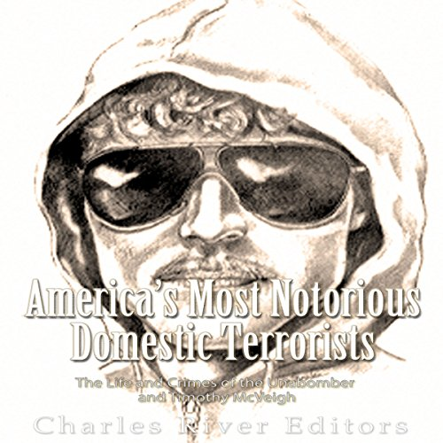 America's Most Notorious Domestic Terrorists audiobook cover art