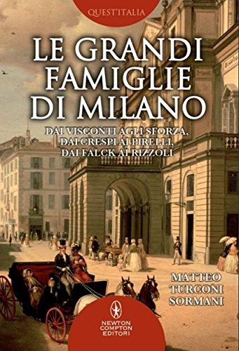 Le grandi famiglie di Milano (eNewton Saggistica)