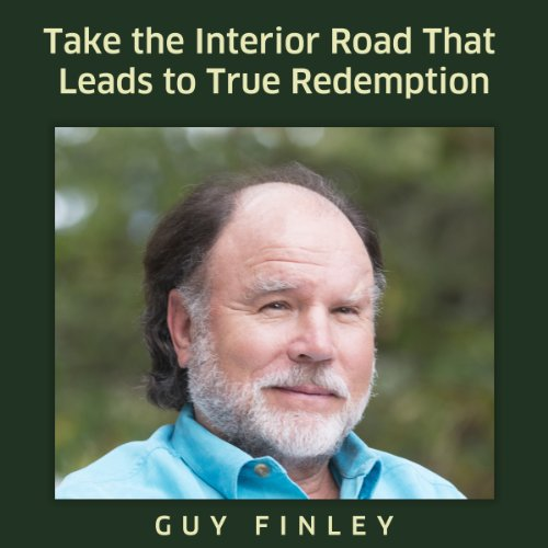 Take the Interior Road That Leads to True Redemption audiobook cover art