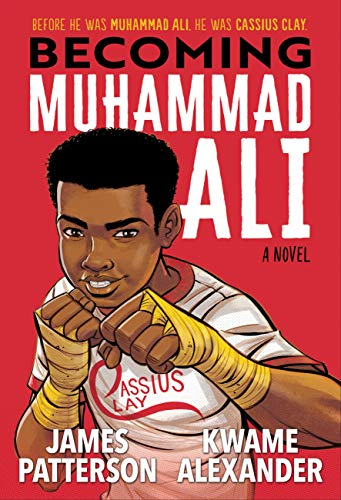 Becoming Muhammad Ali - Kindle edition by Patterson, James, Alexander, Kwame, Anyabwile, Dawud. Children Kindle eBooks @ Amazon.com.