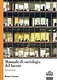 Il mondo del lavoro. Le prospettive della sociologia...