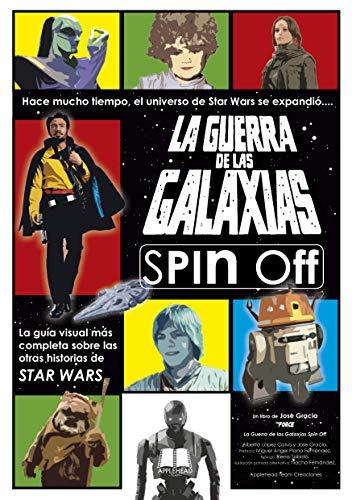 La Guerra de las Galaxias Spin-Off