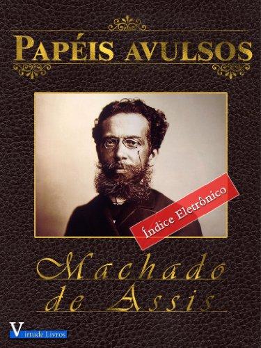 Papéis Avulsos (Obras Machado de Assis Livro 1)