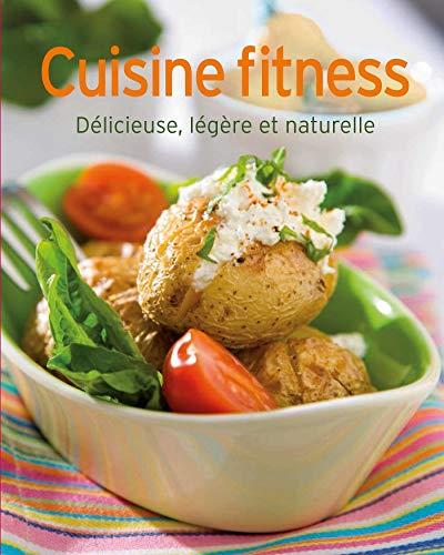 Fitnessküche: Köstlich, leicht und herrlich frisch