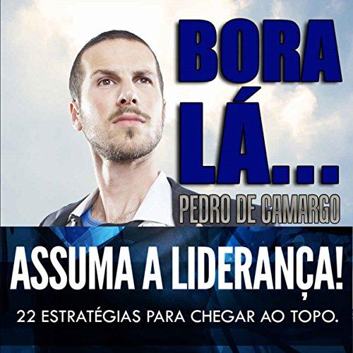 Bora Lá... Assuma a Liderança! audiobook cover art