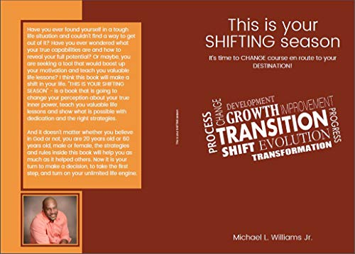 This is your SHIFTING season It's time to CHANGE course en route to your DESTINATION! by Williams, Michael