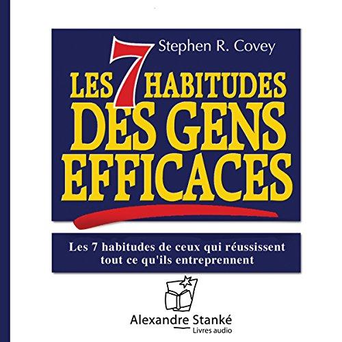 Les 7 habitudes des gens efficaces audiobook cover art