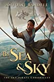 By Sea & Sky: An Esowon Story (The Sky Pirate Chronicles Book 1)
