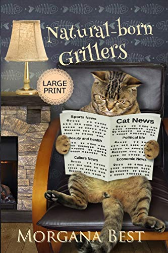 Natural-born Grillers LARGE PRINT: Cozy Mystery (Australian Amateur Sleuth Large Print, Band 2)