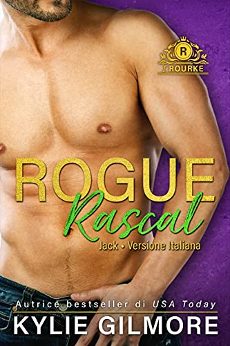 Rogue Rascal - Jack (versione italiana) (I Rourke Vol. 9)