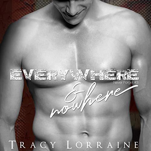 Everywhere & Nowhere: A Military Romance audiobook cover art
