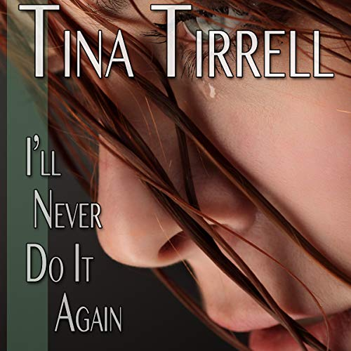 I'll Never Do It Again audiobook cover art