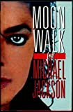 Moonwalk by Michael Jackson (1988-04-05) - William Heinemann Ltd - 05/04/1988