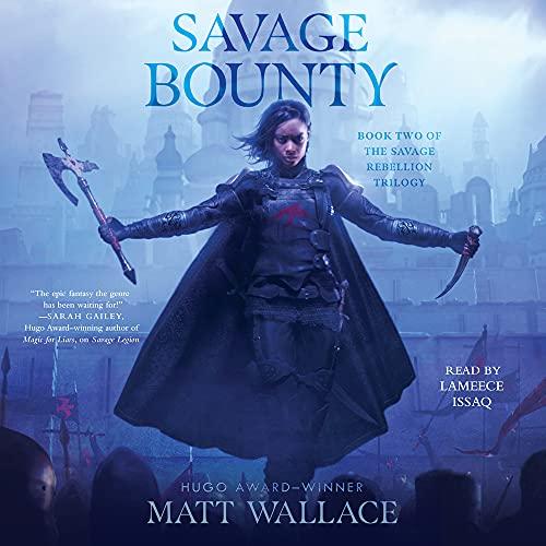 Savage Bounty Audiobook By Matt Wallace cover art