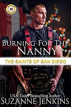 Burning for the Nanny: The Saints of San Diego by [Suzanne Jenkins, Ada  Frost]