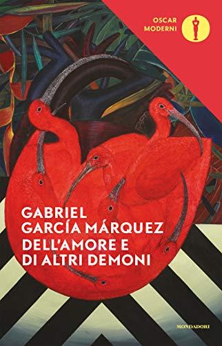 Dell'amore e di altri demoni (Oscar classici moderni Vol. 225)