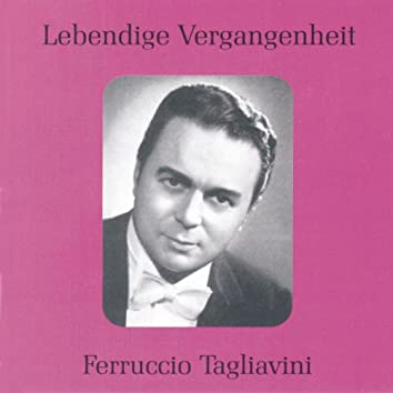 Lebendige Vergangenheit - Ferruccio Tagliavini