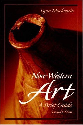 Non-Western Art: A Brief Guide (2nd Edition)