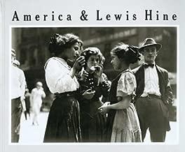 America and Lewis Hine: Photographs, 1904-1940 (Aperture Monograph)