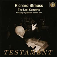 Strauss: The Last Concerts: Don Juan, Burleske for piano and orchestra, Sinfonia domestica, Till Eulenspiegels lustige Streiche by Alfred Blumen (piano) (2009-03-10)
