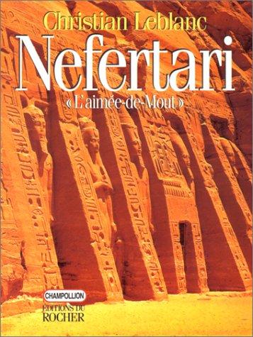 Nefertari, l'Aimée-de-Mout: Epouses, filles et fils de Ramsès II
